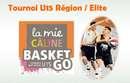 Tournoi U15 Région / Elite La Mie Câline